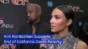 Kim K Supports End Of Death Penalty [Video]