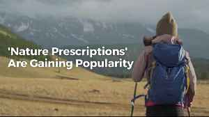 How Can Nature Help Your Health [Video]