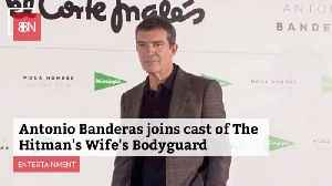 'The Hitman's Wife's Bodyguard' Adds Antonio Banderas To Cast [Video]