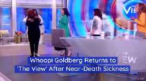Whoopi Goldberg Was Near Death [Video]
