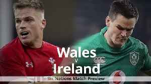 Wales v Ireland: Six Nations match preview [Video]