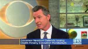 Gov. Newsom Defends Issuing Execution Moratorium [Video]