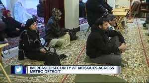 Increased security at metro Detroit mosques [Video]