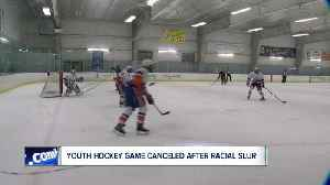 Youth hockey playoffs cancelled due to investigation of racial slurs [Video]