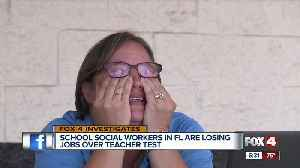 School social workers in Florida are losing their jobs for not passing a state teacher test [Video]