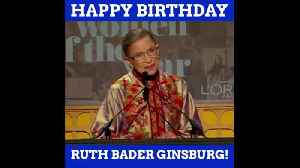 Happy Birthday To The Incredible RBG [Video]