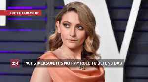 Paris Jackson Won't Be The Spokeswoman For Her Father [Video]