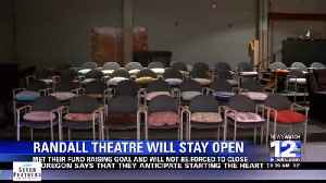 Randall Theatre Will Stay Open [Video]