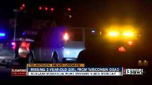 Missing 2-year-old girl from Wisconsin found dead [Video]