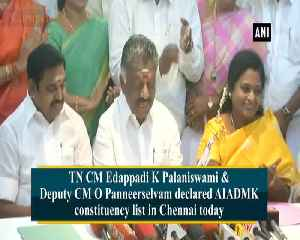 Tamil Nadu CM Deputy CM announce AIADMK constituency list in Chennai [Video]
