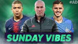The Player Zidane NEEDS To Sign To Save Real Madrid Is… | #SundayVibes [Video]