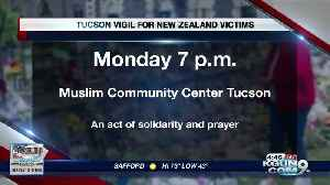 Vigil for victims of New Zealand shooting happening in Tucson Monday [Video]