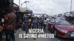 #ArewaMeToo: Nigeria's movement to support victims [Video]