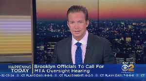 Brooklyn Officials To Call For MTA Oversight Hearing [Video]