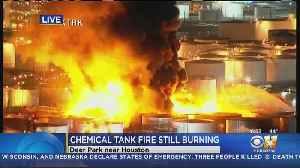 Fire Raging At Deer Park Chemical Plant [Video]