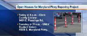 Open House: Maryland Parkway repaving project [Video]