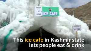 People chill out at Indian Kashmir's ice cafe [Video]