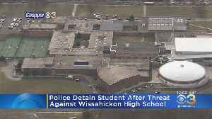Police Detain Student After Threat Against Wissahickon High School [Video]