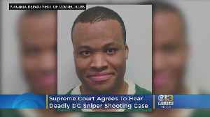News video: Supreme Court Agrees To Hear Deadly DC Sniper Shootings Case