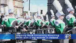 Slippery Rock Marching Band Named Best Overall Band In Festival In Ireland On St. Patrick's Day [Video]