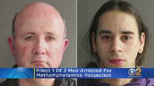 Priest Among 2 Men Arrested For Methamphetamine Possession [Video]