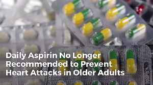If You're Over 70 Maybe You Should Stop The Daily Aspirin [Video]