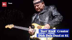 Surf Rock Icon Dick Dale Is Dead [Video]