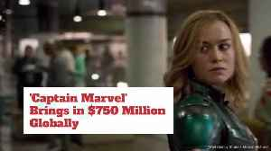 Captain Marvel Brings In Big Cash [Video]