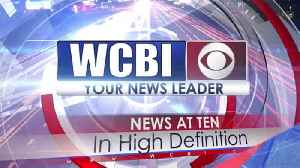 WCBI News at Ten - Sunday, March 17th, 2019 [Video]
