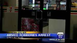 Chico police arrest suspect in string of armed robberies [Video]