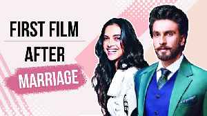 Ranveer & Deepika FIRST PROJECT Together After Marriage [Video]