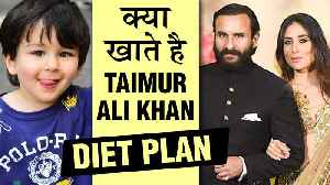 Kareena Kapoor - Saif Ali Khan REVEAL Taimur Ali Khan's DIET Plan [Video]