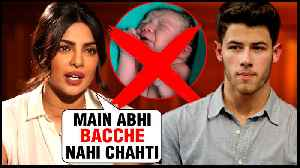News video: Priyanka Chopra DOES NOT Want to Have Kids | Is Nick Jonas Listening?
