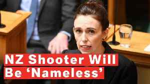 New Zealand PM Jacinda Ardern Vows Never To Say Christchurch Gunman's Name [Video]