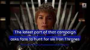 'Game of Thrones' Launches Challenge to Find Thrones Worldwide [Video]