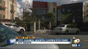 San Diego City Council OK's curfew at 5 parks [Video]