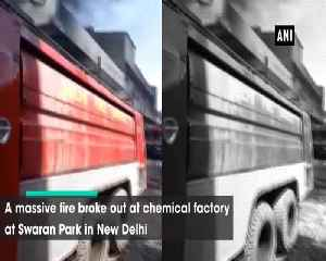 Massive fire breaks out at chemical factory in Delhis Swaran Park [Video]