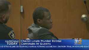 Chanel Lewis Retrial Continues [Video]