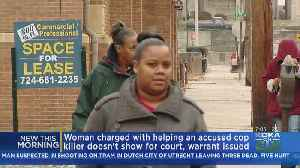 Arrest Warrant Issued For Woman Accused Of Helping Suspect Elude Police [Video]