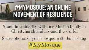 #MyMosque: A new movement of resilience [Video]