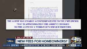 New fees for homeowners? [Video]