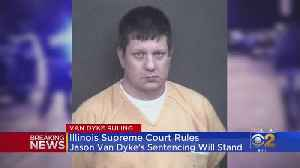 Illinois Supreme Court Denies Request For Van Dyke Resentencing Hearing [Video]