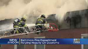 Baltimore Fire Relies Heavily On Overtime To Fill Shortages [Video]