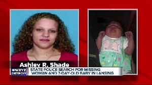 State Police search for missing woman and 7-day old baby in Lansing [Video]