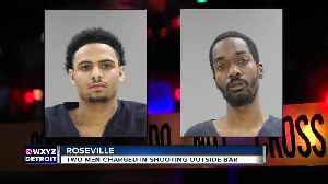 Two charged in shooting outside Roseville bar [Video]