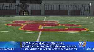 USC Puts Students Linked To Bribery Scheme On Hold [Video]