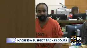 Hacienda sex assault suspect back in court Tuesday [Video]