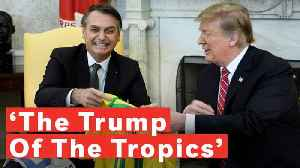 Jair Bolsonaro Is Brazil's Version Of Donald Trump [Video]