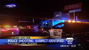 Authorities identify man killed in Redding officer-involved shooting [Video]