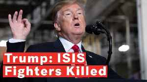 Trump Says ISIS Fighters Tied To Syria Suicide Bombing Of Americans Were Killed [Video]